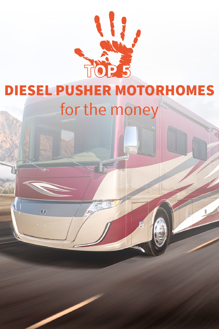 Top 5 Diesel Pusher Motorhomes for your Money