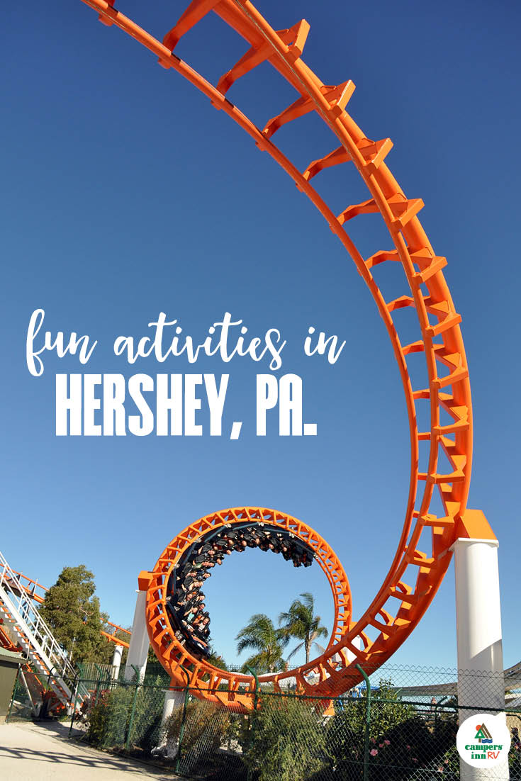Our Favorite Fun Activities in Hershey, Pennsylvania: What to Do After the RV Show