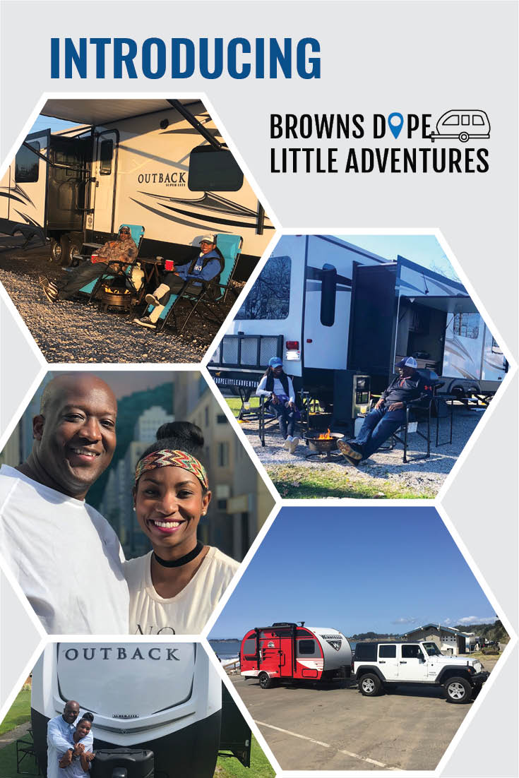 Browns Dope Little Adventures are full time RVers who live long-term in a campground while pursuing their careers