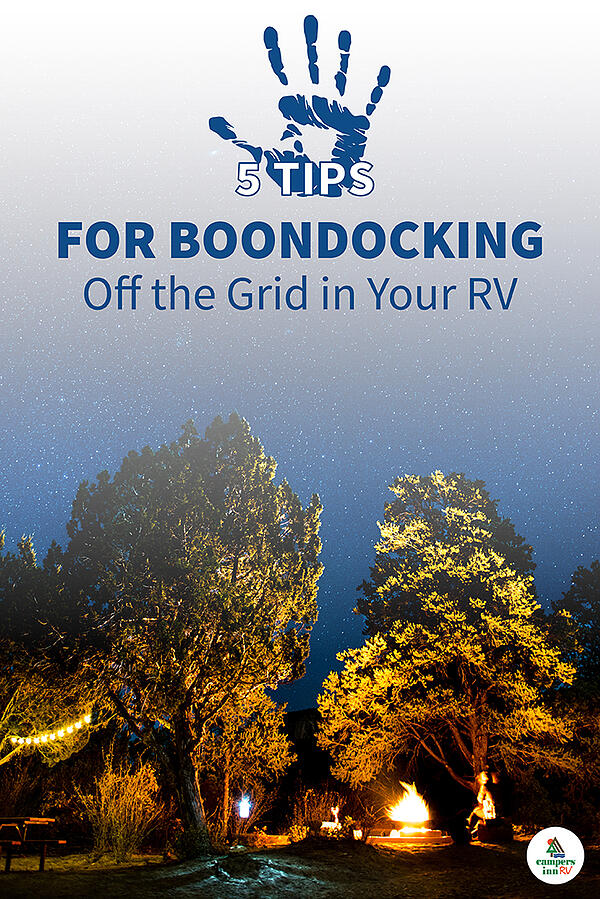 Top 5 Tips for Boondocking from a Full-Time RVer